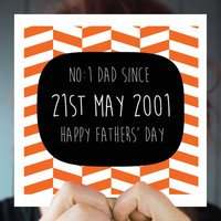 Personalised 'No.One Dad Since' Greeting Card