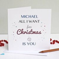 Personalised 'All I Want For Christmas Is You' Card, Blue/Red