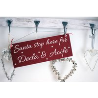 Personalised Santa Stop Here Sign, Red/White