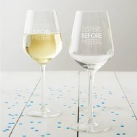 'Sisters Before Misters' Wine Glass