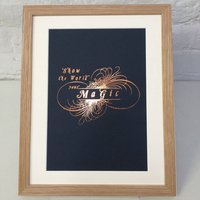 'Magic' Gold Or Copper Foiled Print