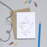 Tea Solves Most Problems Card
