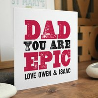 You Are Epic Personalised Card