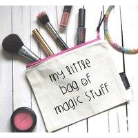 My Little Bag Of Magic Stuff Pouch