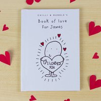 Chilli & Bubble's Personalised Book of Love - For Him - Book Gifts