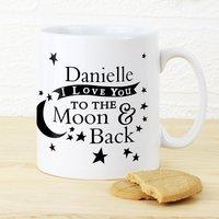 Personalised To The Moon & Back Mug - Mug Gifts