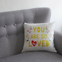 Personalised You Are So Loved Cushion - Personalised Gifts