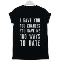 100 Ways To Hate - Lyric Quote T Shirt