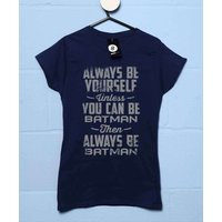 Always Be Batman - Womens T Shirt