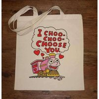 I Choo-Choo-Choose You Tote Bag