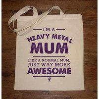 I´m A Heavy Metal Mum Tote Bag