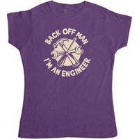 Back Off Man Im An Engineer - Funny Womens T Shirt