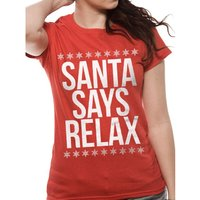 SANTA SAYS RELAX Fitted T-Shirt