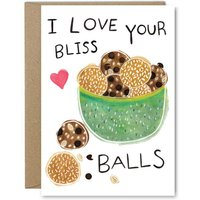 Rose & Daff - I Love Your Bliss Balls