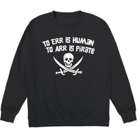 Pirate Err Sweatshirt - Shot Dead In The Head Gifts