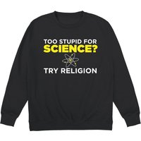 Too Stupid For Science Crewneck Sweatshirt - Science Gifts