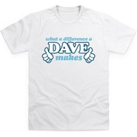 What A Difference A Dave Makes Kid's T Shirt - Shirt Gifts
