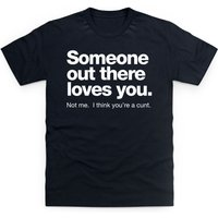 Someone Loves You T Shirt - T Shirt Gifts