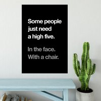 High Five In The Face Poster - Shot Dead In The Head Gifts