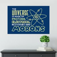 Universe Of Morons Poster - Shot Dead In The Head Gifts