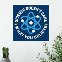 Science Doesn't Care Poster - Science Gifts