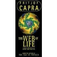 Web of Life: A New Synthesis of Mind and Matter