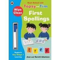 Wipe-Clean First Spellings: Start School with Topsy and Tim