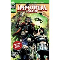 The Immortal Men: The End of Forever New Age of Heroes