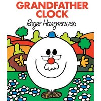 Hargreaves, Roger: Grandfather Clock