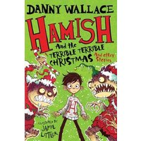 Image of Hamish and the Terrible Terrible Christmas and Other Stories