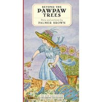 Beyond The Pawpaw Trees