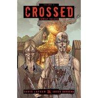 Crossed: Family Values v. 2