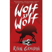 Image of Wolf by Wolf: A BBC Radio 2 Book Club Choice