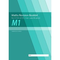 Maths Revision Booklet M1 for CCEA GCSE 2-tier Specification