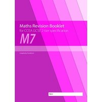 Maths Revision Booklet M7 for CCEA GCSE 2-tier Specification