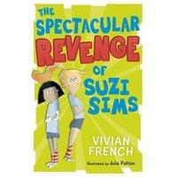 The Spectacular Revenge of Suzi Sims