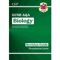 New Grade 9-1 GCSE Biology: AQA Revision Guide with Online Edition - Foundation