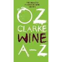 Oz Clarke Wine A-Z at Waterstone`s Bookstore