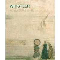 Whistler and Nature