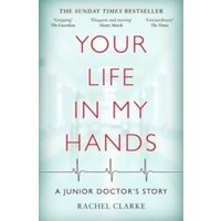 Image of Your Life In My Hands - a Junior Doctor's Story