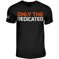 T-SHIRT ÉDITION LIMITÉE 'ONLY THE DEDICATED'