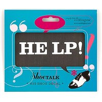 """HE LP """"Shoe Talk"""" Stick on Decals for Shoes"""