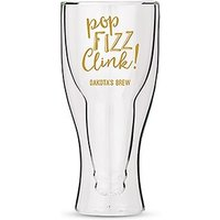 Personalised Double Walled Beer Glass Pop Fizz Clink! Printing