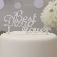 Silver Acrylic Best Day Ever Cake Topper