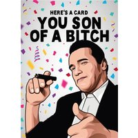 Here Is A Card You Son Of Bitch Rude Film Card, Large Size By Moonpig