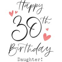 Typographic Calligraphy Daughter 30th Birthday Card, Large Size By Moonpig