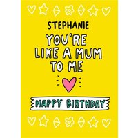 Angela Chick Like A Mum To Me Stepmum Happy Birthday Card, Giant Size By Moonpig