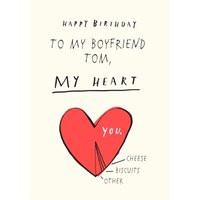 To My Boyfriend Youre Heart Personalised Birthday Card, Large Size By Moonpig