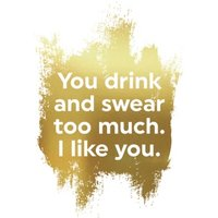 Gold Funny Drink And Swear Card, Standard Size By Moonpig