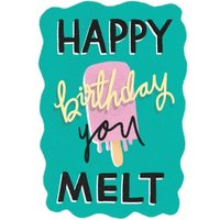 Funny Ice Cream Happy Birthday You Melt Card, Standard Size By Moonpig